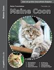 Meine Traumkatze: Maine Coon:2. überarbeitete Auflage Cover Image