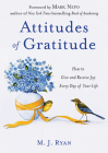Attitudes of Gratitude: How to Give and Receive Joy Every Day of Your Life Cover Image