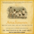 Attachments Lib/E: Why You Love, Feel, and ACT the Way You Do Cover Image