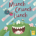 Munch Crunch Lunch Cover Image
