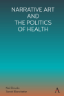 Narrative Art and the Politics of Health Cover Image