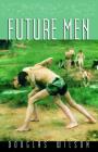 Future Men: Raising Boys to Fight Giants (Family) Cover Image