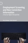 Employment Screening and Non-Conviction Information: A Human Rights Perspective Cover Image