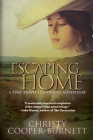 Escaping Home: A Time Travel Historical Adventure Cover Image