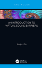 An Introduction to Virtual Sound Barriers Cover Image
