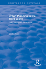 Urban Planning in the Third World: The Chandigarh Experience (Routledge Revivals) Cover Image