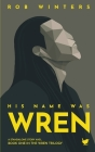 His Name was Wren Cover Image
