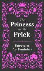 The Princess and the Prick Cover Image