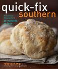 Quick-Fix Southern: Homemade Hospitality in 30 Minutes or Less (Quick-Fix Cooking #2) Cover Image