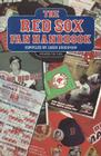 The Red Sox Fan Handbook: Everything You Need to Know to Be a Red Sox Fan or to Marry One Cover Image