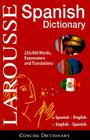 Larousse Concise Dictionary: Spanish-English/English-Spanish Cover Image