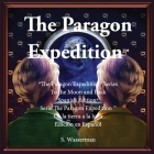 The Paragon Expedition (Spanish): To the Moon and Back Cover Image