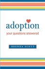 adoption: your questions answered Cover Image
