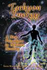 Tachyon Energy: A New Paradigm in Holistic Healing Cover Image