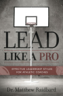 Lead Like a Pro: Effective Leadership Styles for Athletic Coaches Cover Image