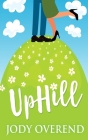 UpHill: Large Print Hardcover Edition Cover Image