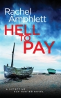 Hell to Pay (Detective Kay Hunter #4) Cover Image
