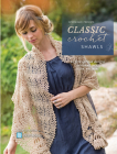 Interweave Presents Classic Crochet Shawls: 20 Free-Spirited Designs Featuring Lace, Color and More Cover Image