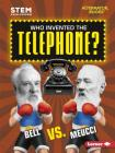 Who Invented the Telephone?: Bell vs. Meucci Cover Image