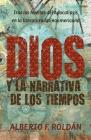 Dios y la narrativa de los tiempos: Tras las huellas del Apocalipsis en la literatura latinoamericana Cover Image