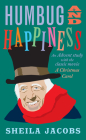 Humbug and Happiness: An Advent Study with the Classic Movie A Christmas Carol Cover Image