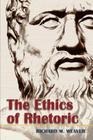 The Ethics of Rhetoric Cover Image