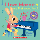 I Love Mozart: My First Sound Book: My First Sound Book Cover Image