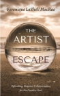 The Artist Escape: Refreshing, Renewal & Rejuvenation for the Creative Soul Cover Image
