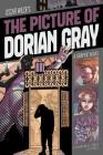 The Picture of Dorian Gray: A Graphic Novel (Classic Fiction) Cover Image