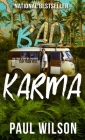 Bad Karma: The True Story of a Mexico Trip from Hell Cover Image