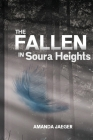 The Fallen in Soura Heights Cover Image