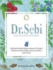 Dr. Sebi Cure for Cancer and Diabetes Cover Image