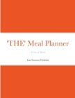 'THE' Meal Planner: A Year of Meals Cover Image