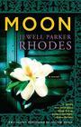 Moon: A  Novel Cover Image