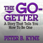 The Go-Getter Lib/E: A Story That Tells You How to Be One Cover Image