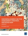Indonesia Energy Sector Assessment, Strategy, and Road Map: Update Cover Image