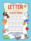Letter Tracing and Sight Words for Kids (Wherever you are): : Essential Handwriting Practice for Preschoolers Aged 3-5 & Kindergarten Cover Image