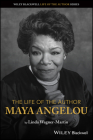 The Life of the Author: Maya Angelou Cover Image