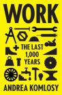 Work: The Last 1,000 Years Cover Image