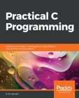 Practical C Programming Cover Image