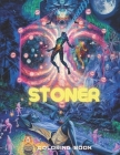 Stoner Coloring Book: Trippy Hippie Mindful MIDNIGHT TRIP Coloring Book Cover Image