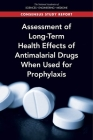 Assessment of Long-Term Health Effects of Antimalarial Drugs When Used for Prophylaxis Cover Image