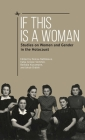 If This Is a Woman: Studies on Women and Gender in the Holocaust Cover Image
