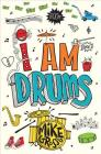 I Am Drums Cover Image