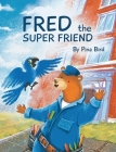 Fred the Super Friend Cover Image