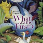 What Came First? Cover Image