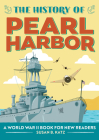 The History of Pearl Harbor: A World War II Book for New Readers Cover Image