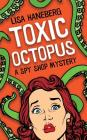 Toxic Octopus (Spy Shop Mystery #1) Cover Image