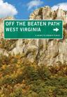 West Virginia Off the Beaten Path(r): A Guide to Unique Places Cover Image
