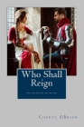 Who Shall Reign Cover Image